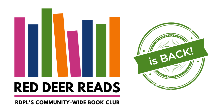 Red Deer Reads: RDPL's Community-wide Book Club is BACK!