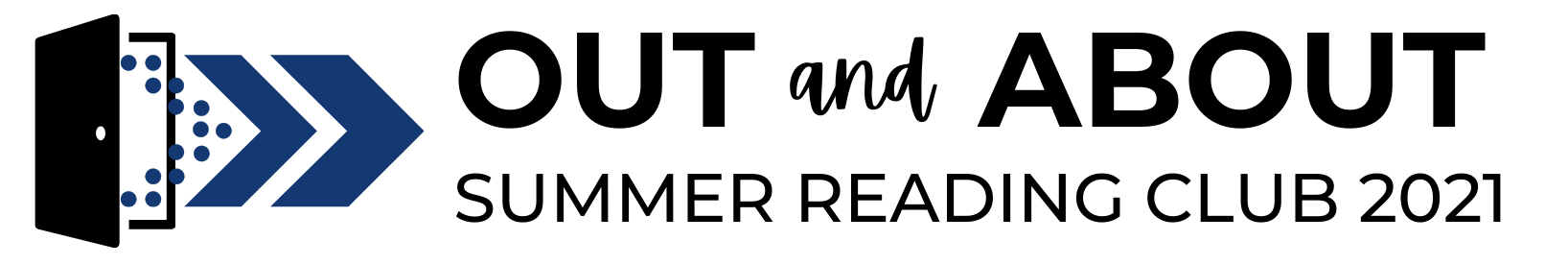 Out & About: Summer Reading Club 2021
