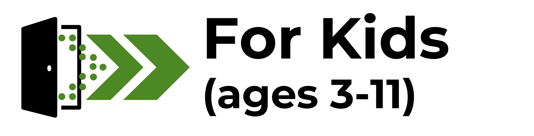 For Kids (ages 3-11)